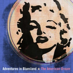 adventures-in-bluesland-the-american-dream