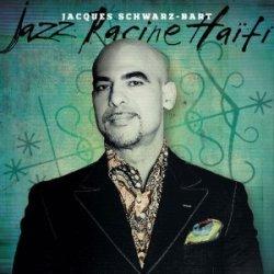 jacques-schwartz-bart-jazz-racine-haiti