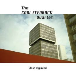 TheCoolFeedbackQuartet-DashMyMind