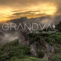 GRANDVAL - A Ciel Ouvert