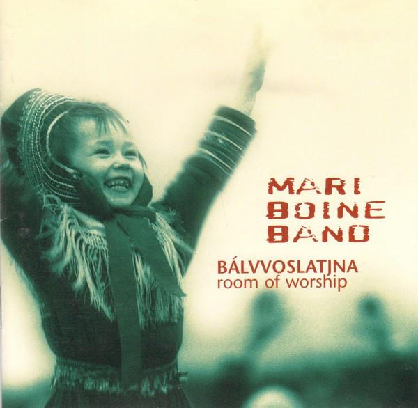 MARI BOINE BAND - Bálvvoslatjna (Room of Worship)