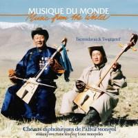 TSERENDAVAA & TSOGTGEREL – Chants diphoniques de l'Altaï mongol