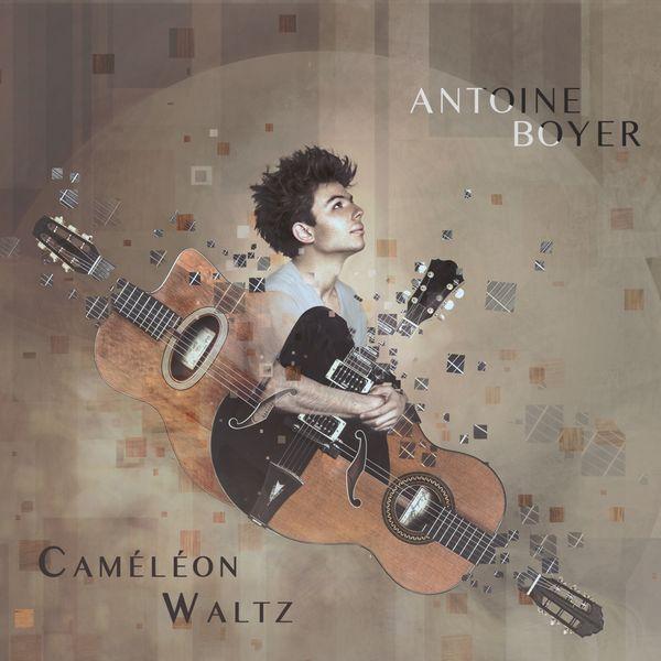Antoine BOYER - Caméléon Waltz