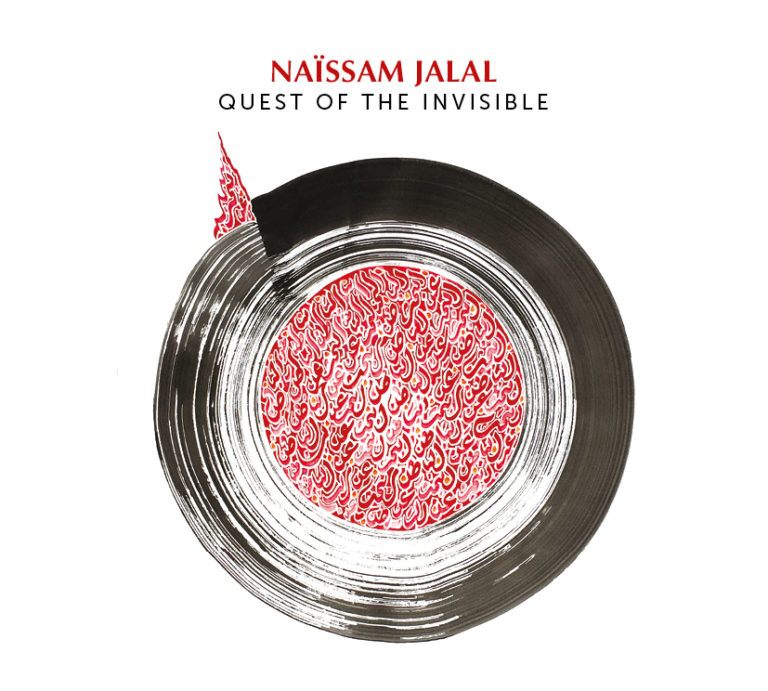 Naïssam JALAL – Quest of the Invisible