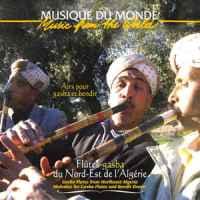 Flûtes-gasba du Nord-Est de l'Algérie – Airs pour gasba et bendir