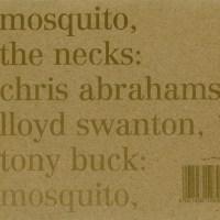 THE NECKS – Mosquito / See Through