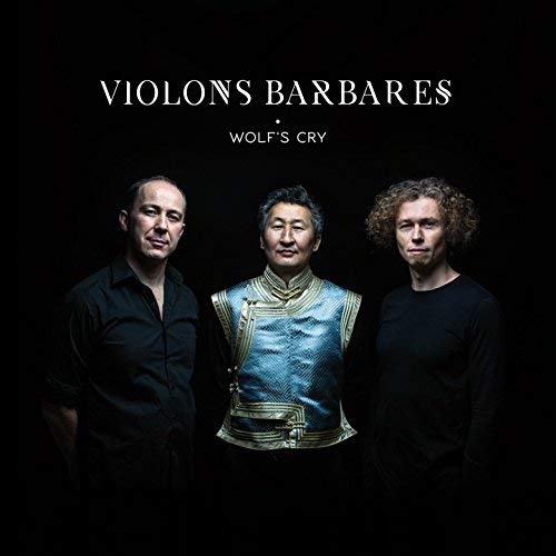 VIOLONS BARBARES – Wolf's Cry