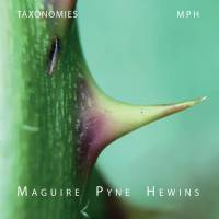 MAGUIRE / PYNE / HEWINS (MPH) - Taxonomies