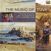 AY-KHEREL – The Music of Tuva
