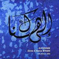 Amine & Hamza M'RAIHI – Ila Hounak / Asfar