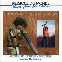 Australie : JOWANDI – Bugarrigarra, le Rêve aborigène