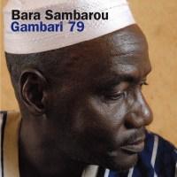 Bara SAMBAROU – Gambari 79 (CD + DVD)