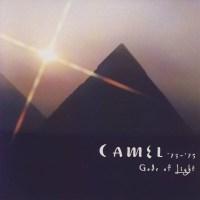 CAMEL – '73 - '75 Gods of Light