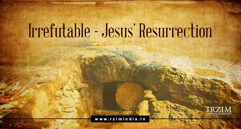 Irrefutable: Jesus' Resurrection