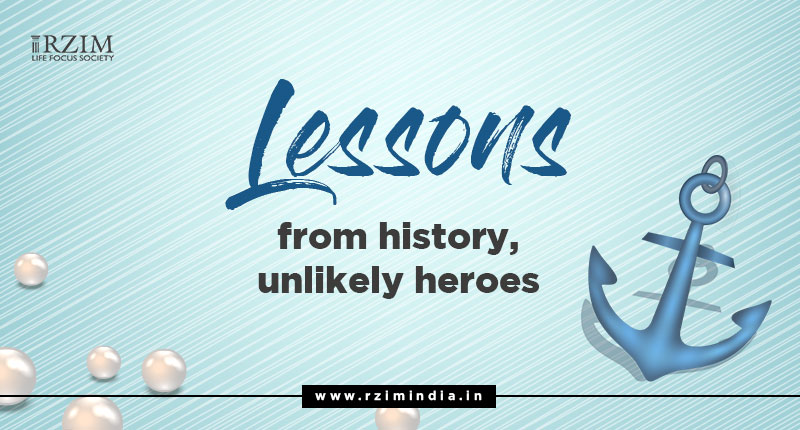 Lessons from History, Unlikely Heroes