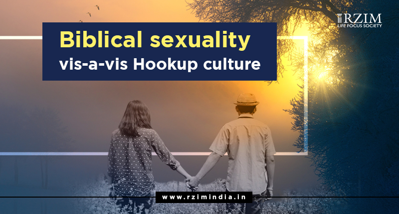 Biblical sexuality vis-a-vis Hookup culture