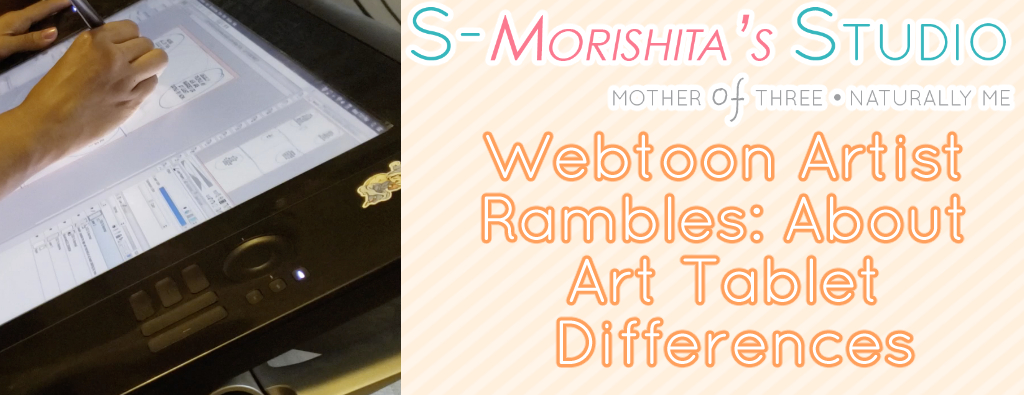 Webtoon Artist Rambles: About Art Tablet Differences
