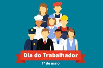 1 de maio de 2019 - Dia do Trabalho