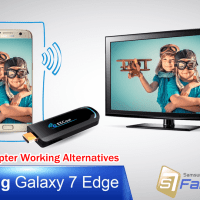 Samsung Galaxy S7 Edge TV HDMI MHL Adapter Working Alternatives