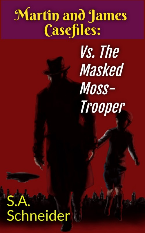 Martin & James vs The Masked Moss-Trooper