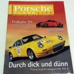 Porsche Scene Live - Das unabhängige Magazine für alle Porsche-Fans. Nr. 3/2003. 3 € / offer.