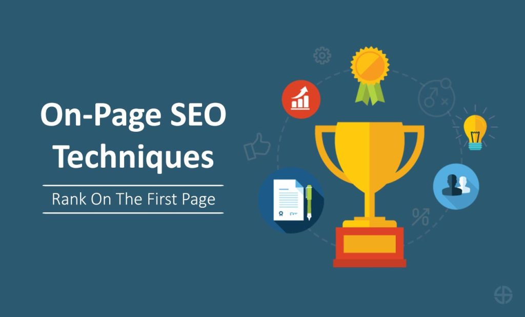 On-Page SEO Techniques - Rank On The First Page
