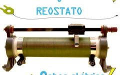 Uso e Aplicação do Reostato no Setor Elétrico