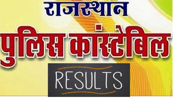 Rajasthan Police Constable results 2018 released, police.rajasthan.gov.in; check here