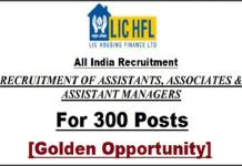 LIC Housing Finance Recruitment 2019 for AssistantAsst ManagerAssociate
