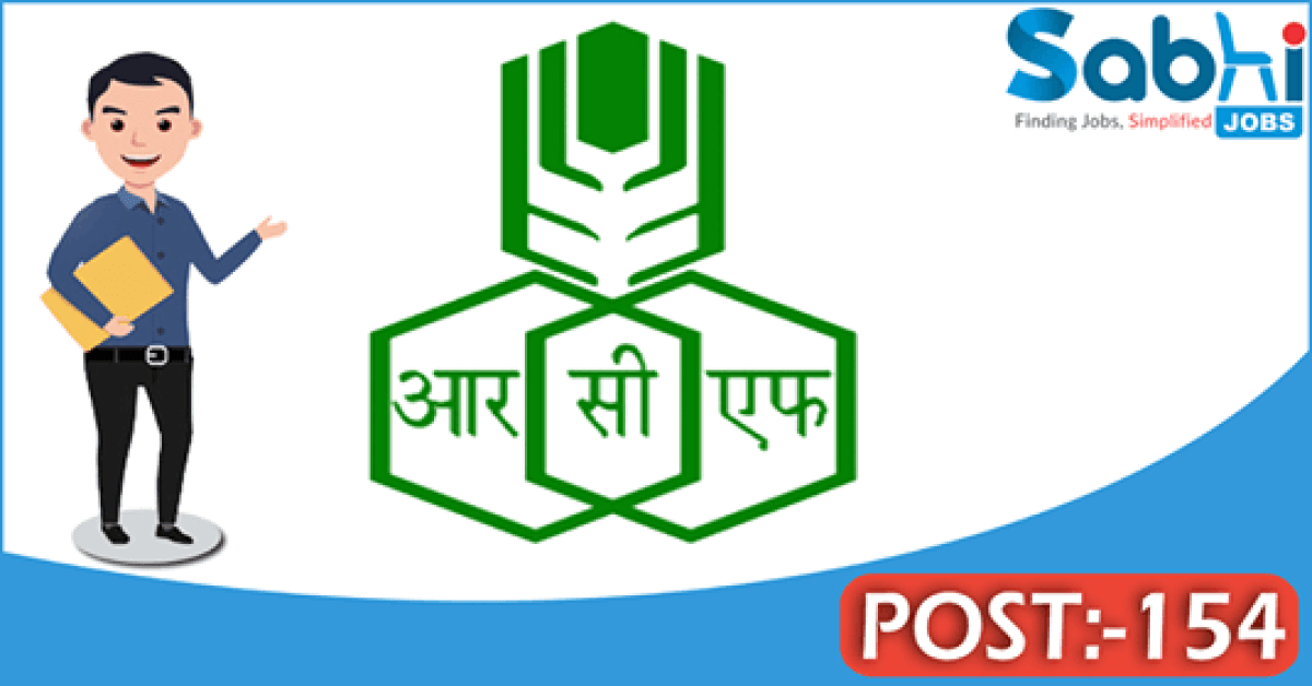 RCFL recruitment 2018 notification 154 Trade Apprentice, Diploma Trainee