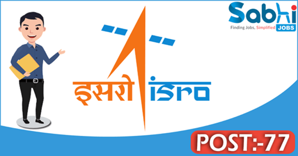 ISRO recruitment 77 Technician