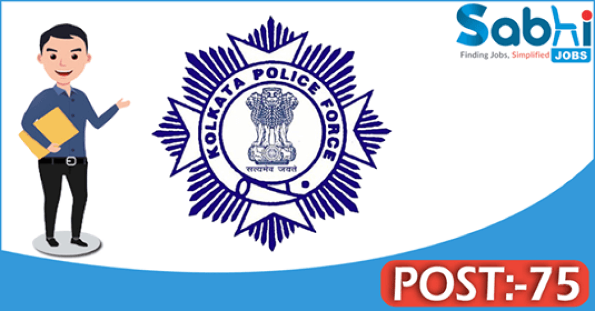 Kolkata Police recruitment 75 Civic Volunteer
