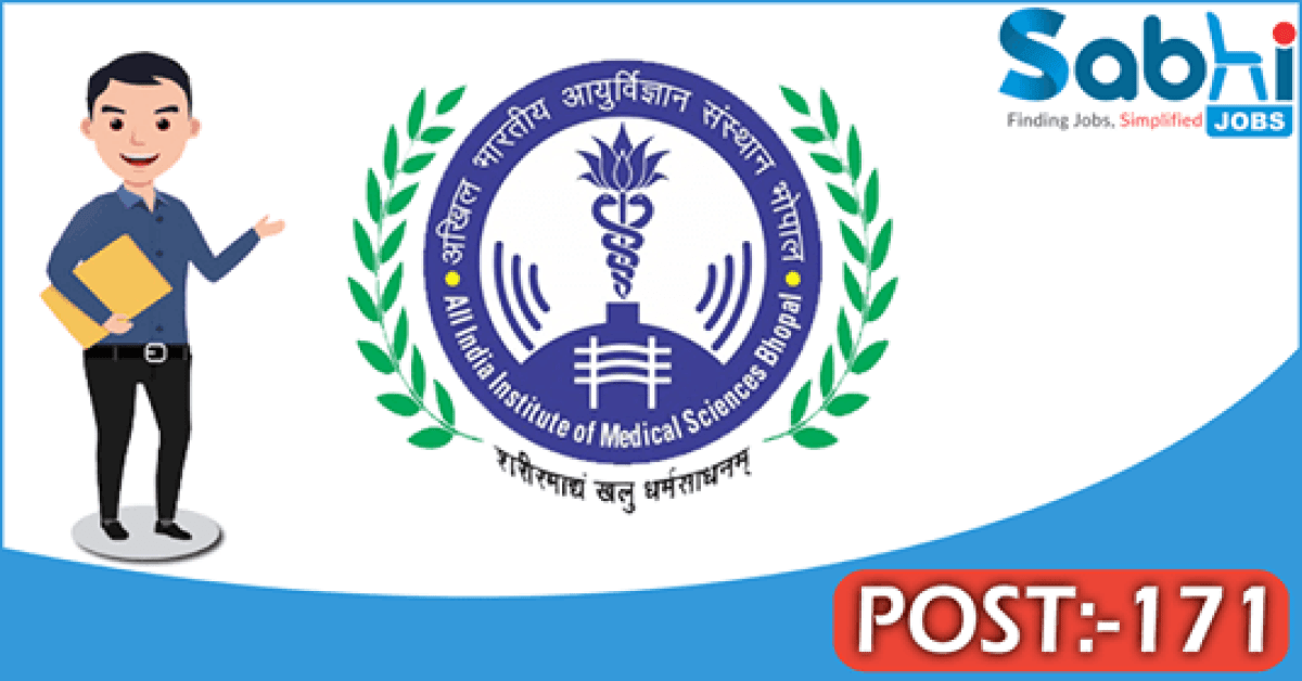 AIIMS Bhopal recruitment 2018 notification 171 Office Assistant, Radiographic Technician