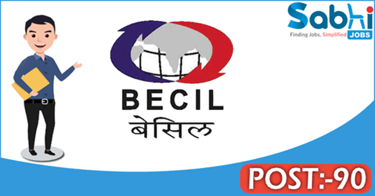 BECIL recruitment 2018 notification 90 Patient Care Manager, Patient Care Coordinator