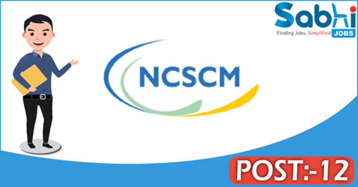 NCSCM recruitment 2018 notification 12 Project Scientist, Project Associate