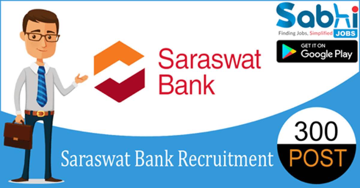 Saraswat Bank recruitment 300 Junior Officer