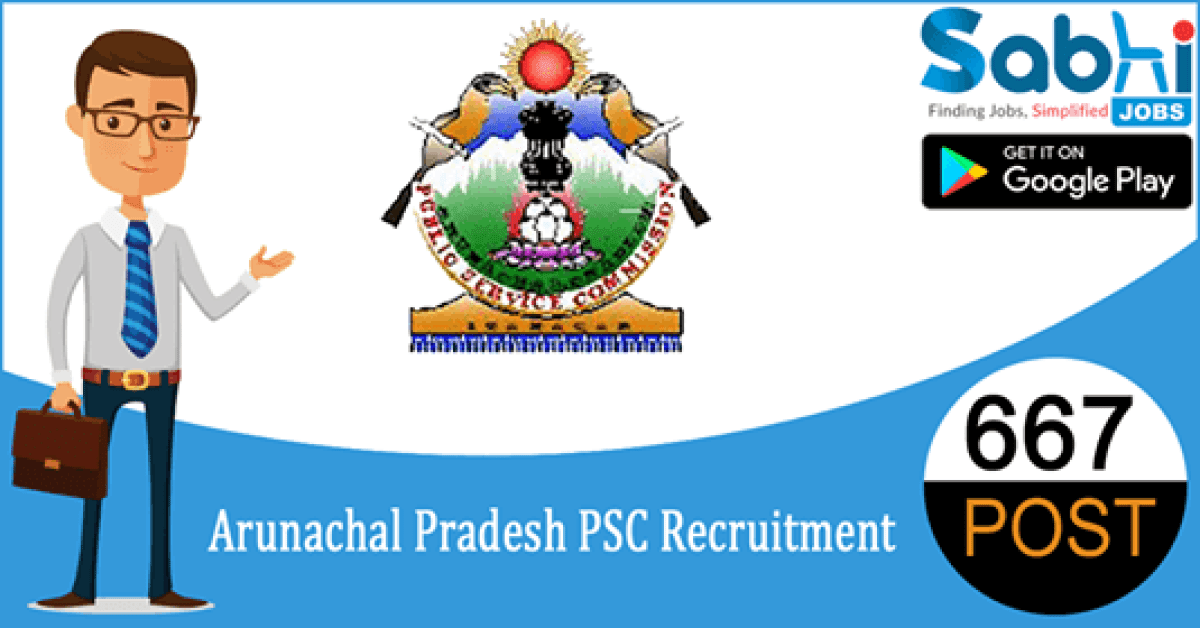 Arunachal Pradesh PSC recruitment 667 PGT, TGT