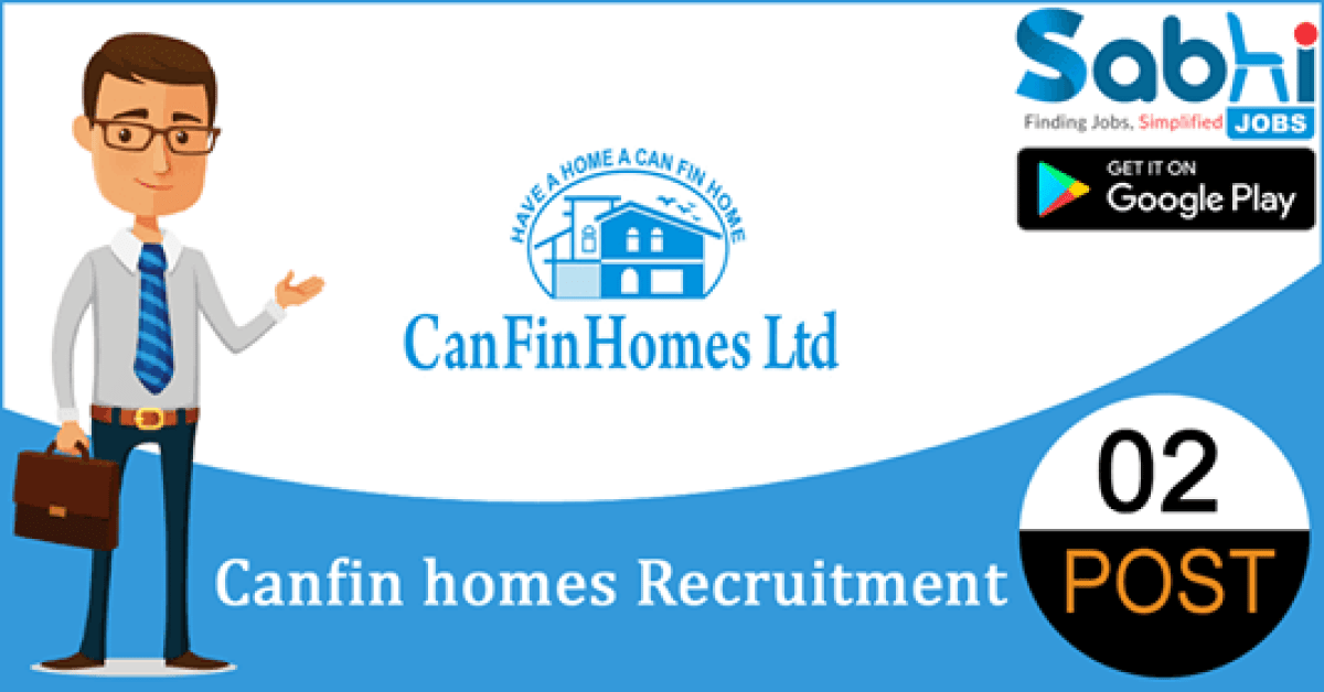Canfin Homes recruitment 2018-19 notification apply for 02 Driver-cum-Peon