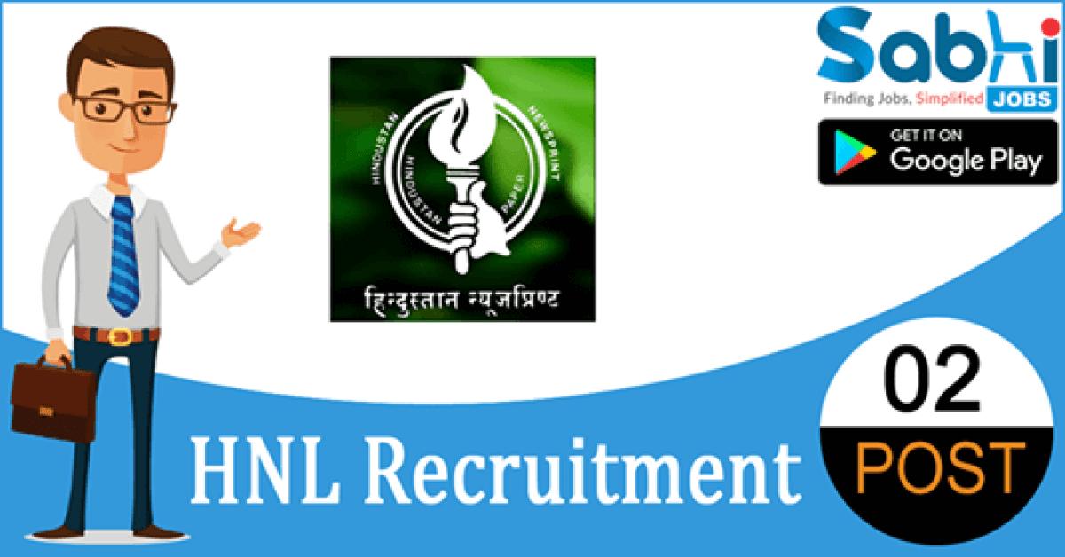 HNL recruitment 2018-19 notification apply for 02 Advanced Trainees/ Sr. Advanced Trainees