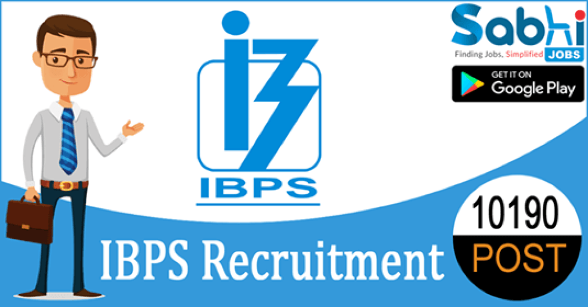 IBPS recruitment 10190 Officer, Office Assistants