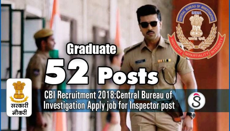 CBI Recruitment 2018 Central Bureau of Investigation
