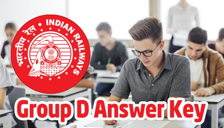 When the Answer Key of the Examination of the Indian Railways Department Group D will come-go now