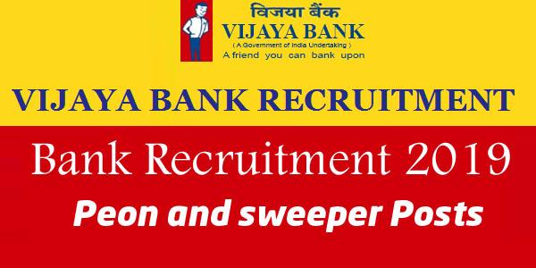 Vijaya Bank Recruitment 2019 Peon and sweeper 421 posts Date Salary Notification (1)