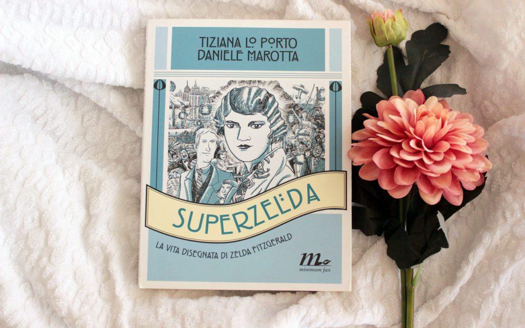 Superzelda, la vita disegnata di Zelda Fitzgerald.