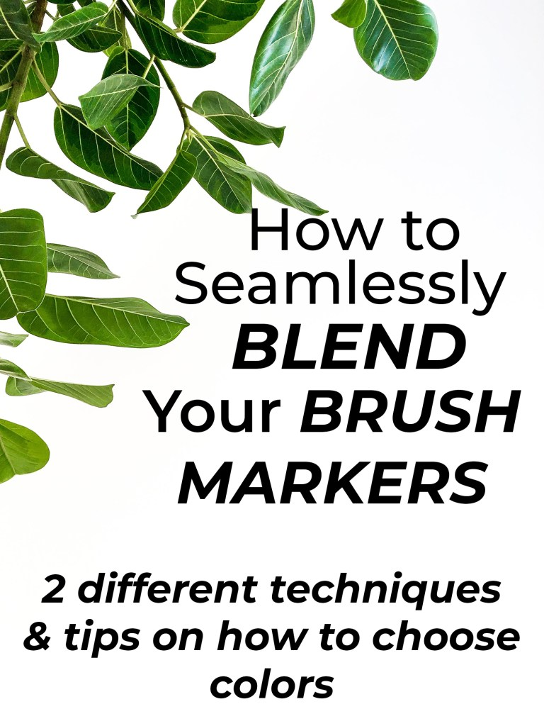 How to seamlessly blend your brush markers