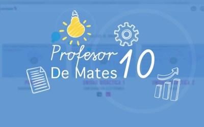 """Miles y miles y miles de ejercicios para aprobar y sacar muy buenas notas en """"profesor10demates"""""""