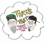 That's That Podcast