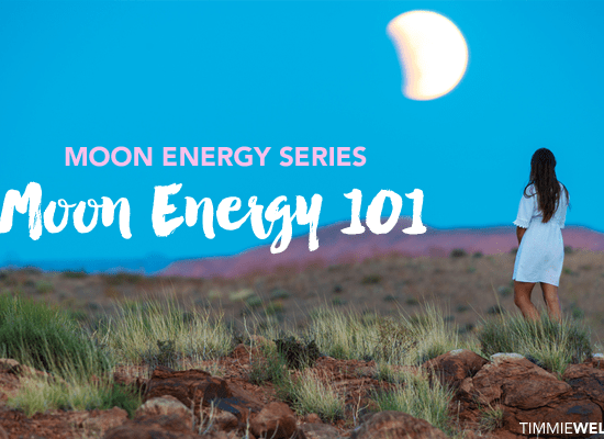Moon Energy 101 by Timmie Wanechko Policarpio Horvath Edmonton Reiki Training Crystal Healing Aromatherapy Essential Oils