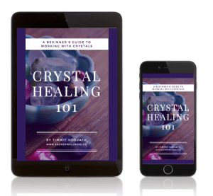 Crystal Healing 101: A Beginner's Guide to Working With Crystals by Timmie Horvath - FREE with newsletter signup! Edmonton Reiki Training Crystal Healing Essential Oil Safety Certification Aromatherapist