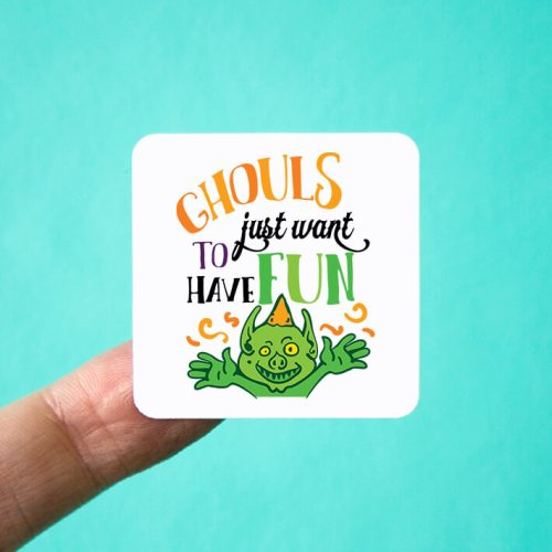 Ghouls Just Want to Have Fun Stickers